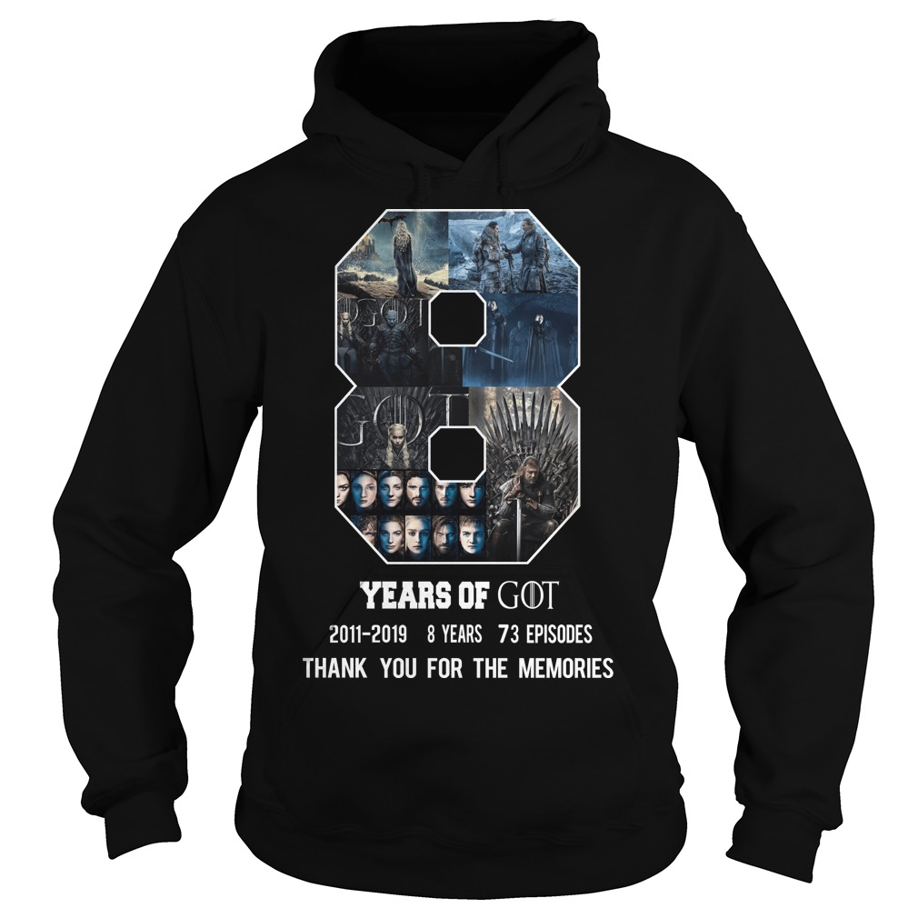 8 years of Game of Thrones thank you for the memories hoodie
