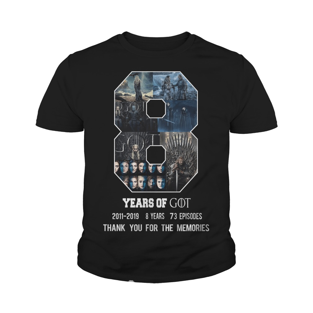 8 years of Game of Thrones thank you for the memories youth tee