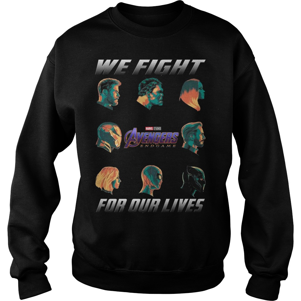 Avengers Endgame We fight for our lives sweater