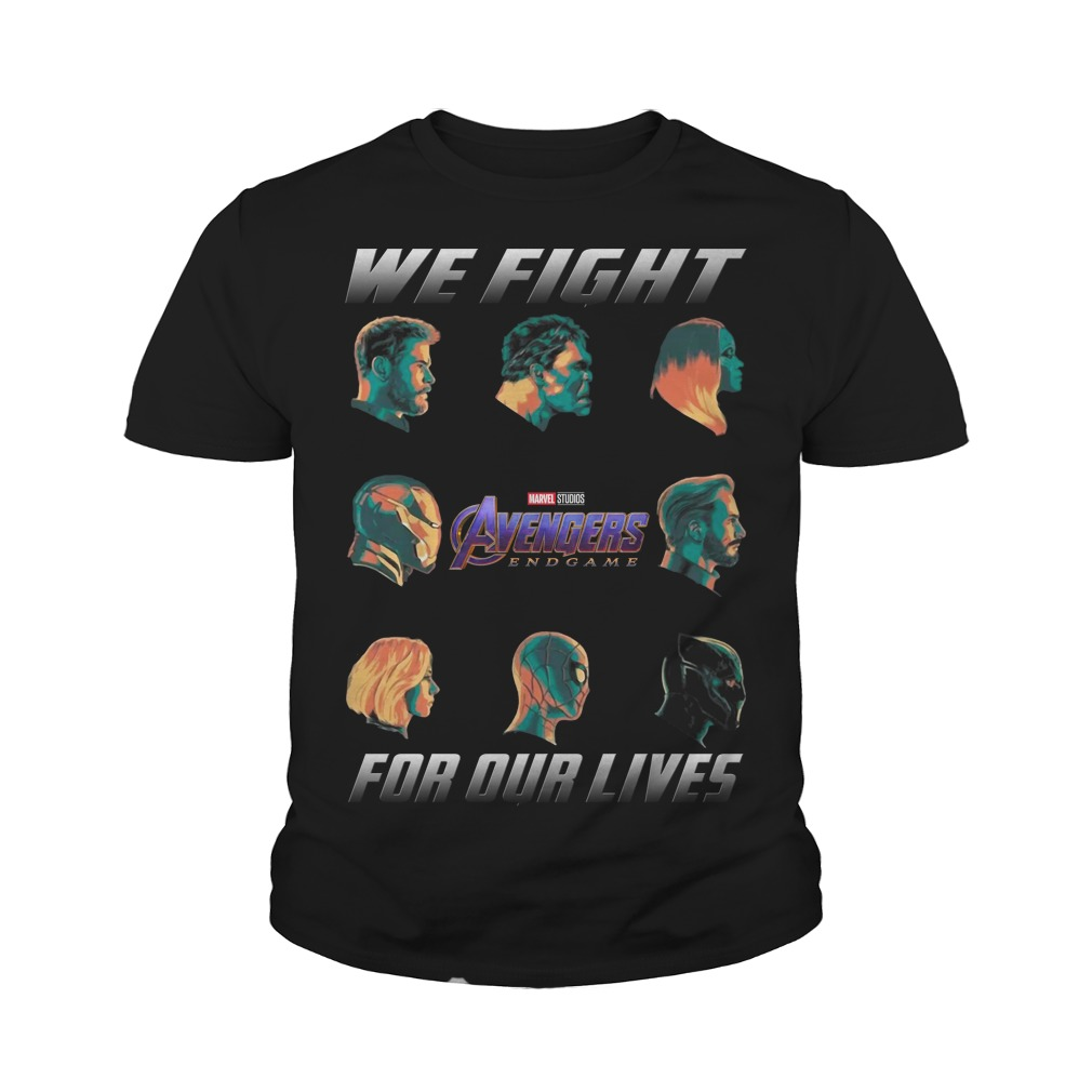 Avengers Endgame We fight for our lives youth tee
