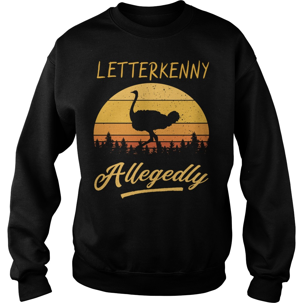Letterkenny Allegedly Ostrich sunset sweater