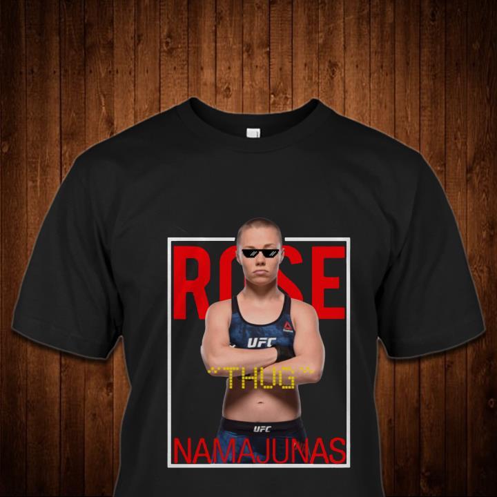 Rose Namajunas Thug Rose NamaJunas Shirt