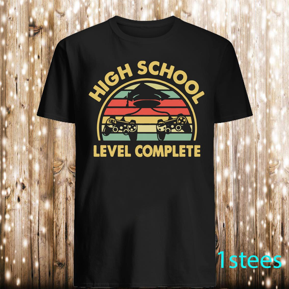 High School Level Complete Funny Gamer Graduate Shirt