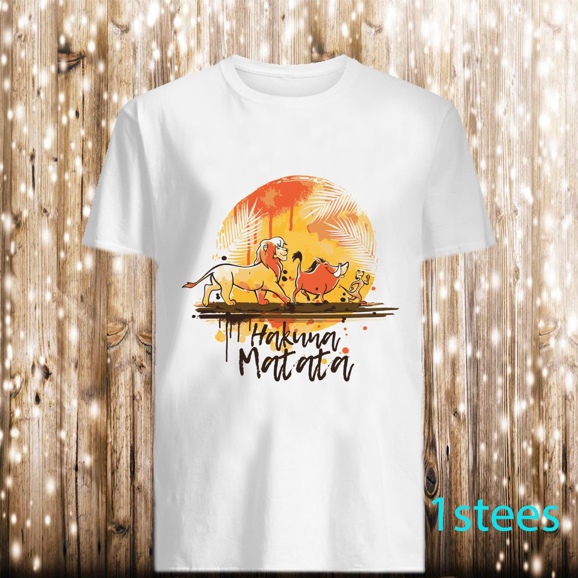 Pretty Hakuna Matata The Lion King Simba Pumbaa And Timon Shirt