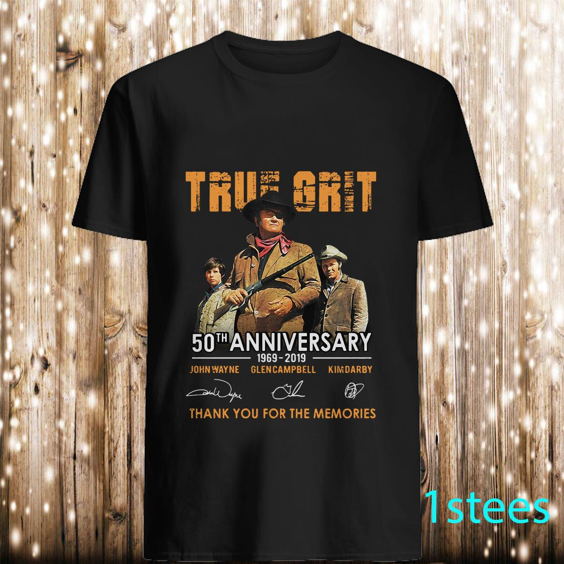 True Grit 50th Anniversary 1969-2019 Signatures Thank You For The Memories Shirt