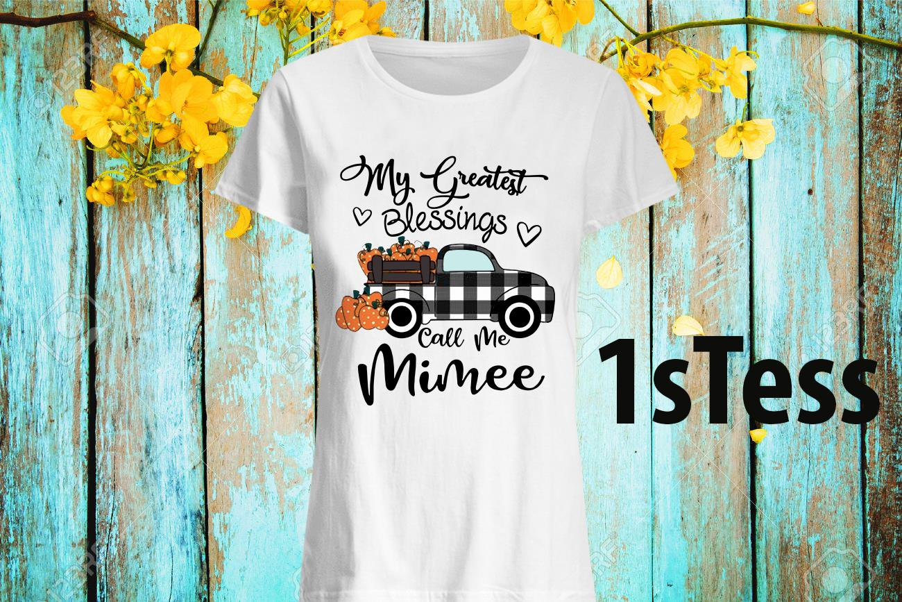 Car My Greatest Blessings Call Me Mimee Halloween Shirt