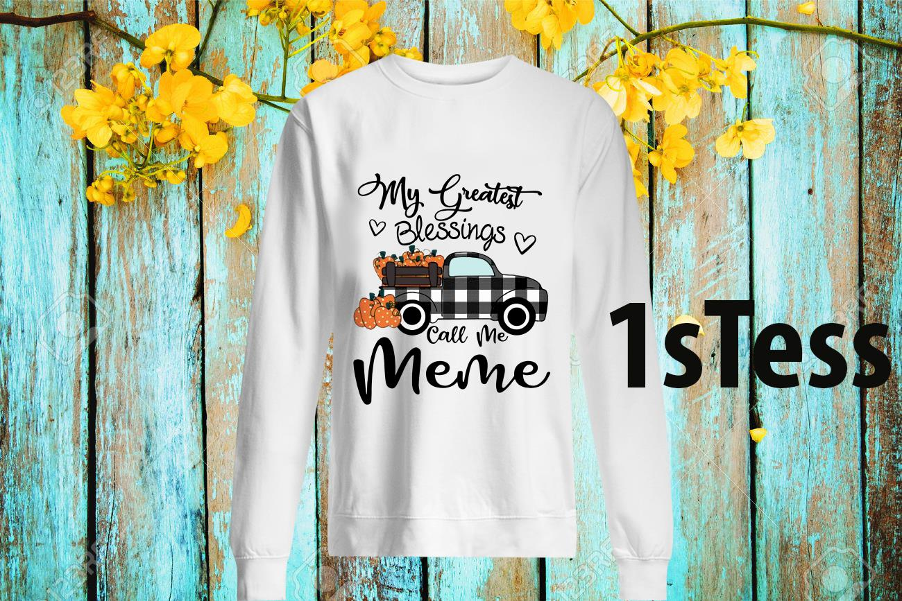 Car My Greatest Blessings Call Me Meme Halloween Shirt