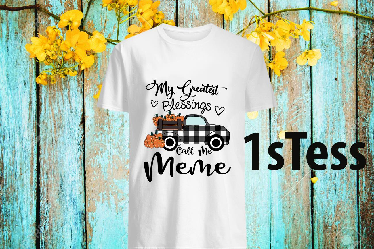 Car My Greatest Blessings Call Me Meme Halloween ShirtCar My Greatest Blessings Call Me Meme Halloween Shirt