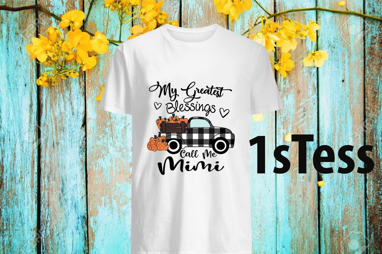 Car My Greatest Blessings Call Me Mimi Halloween Shirt