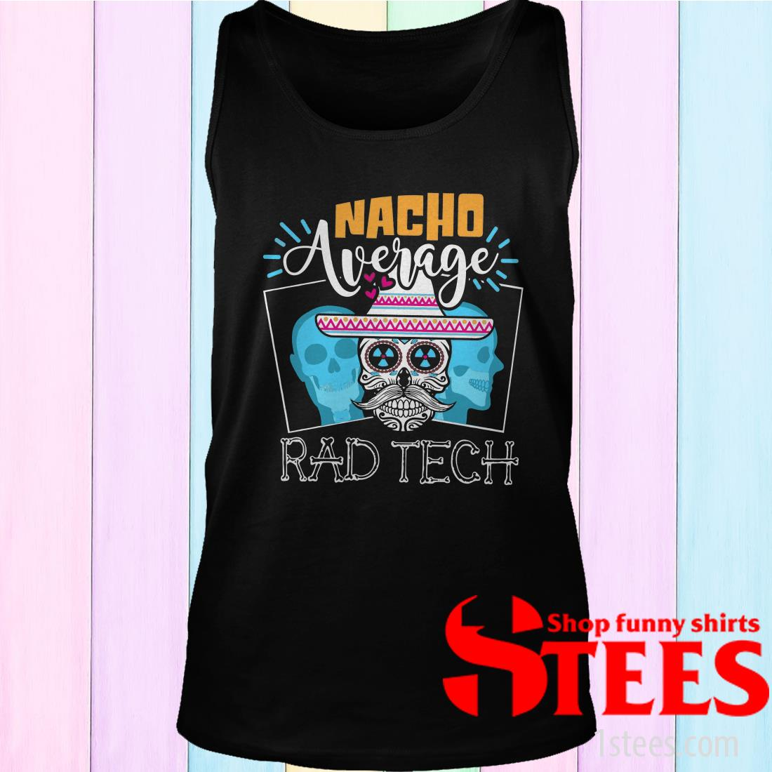 Nacho Average Rad Tech Shirt