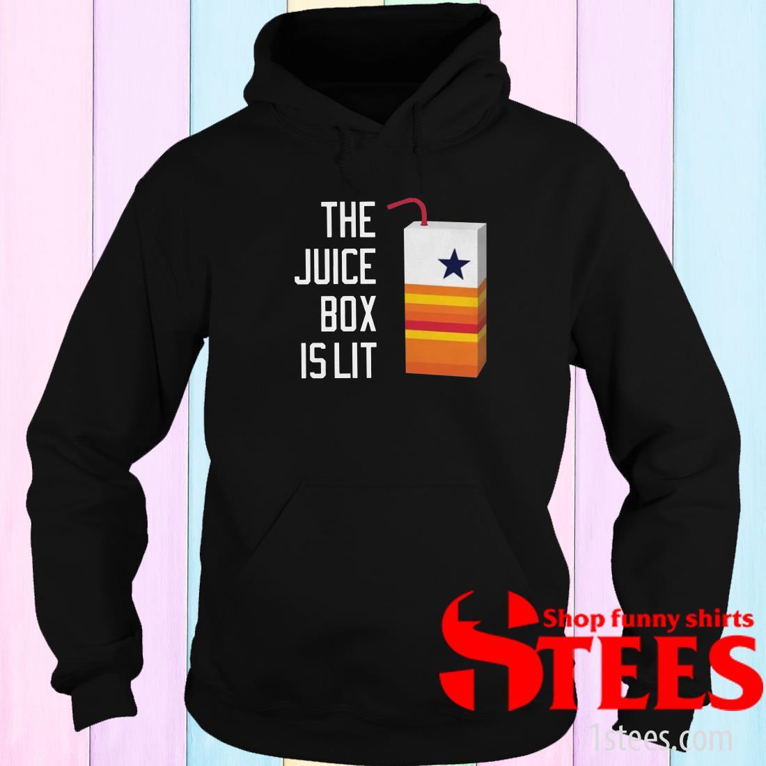 The Juice Box Is Lit Hoodie
