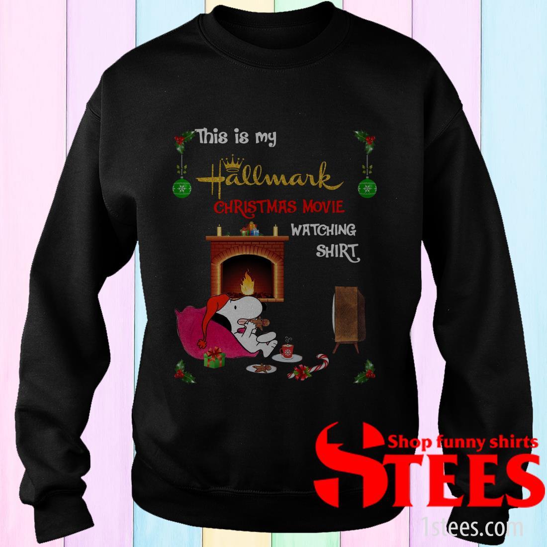 This is My Hallmark Christmas Watching Movie Shirt Snoopy Christmas Sweatshirt