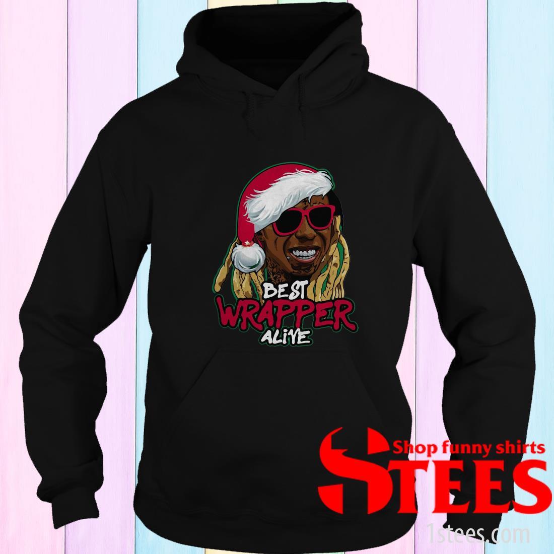 Best Wrapper Alive Christmas Sweatshirt