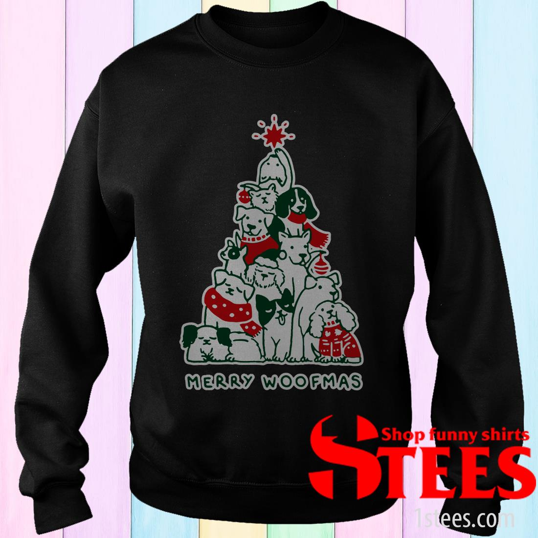 Merry Woofmas Funny Dogs Christmas Tree Xmas Gift Sweatshirt
