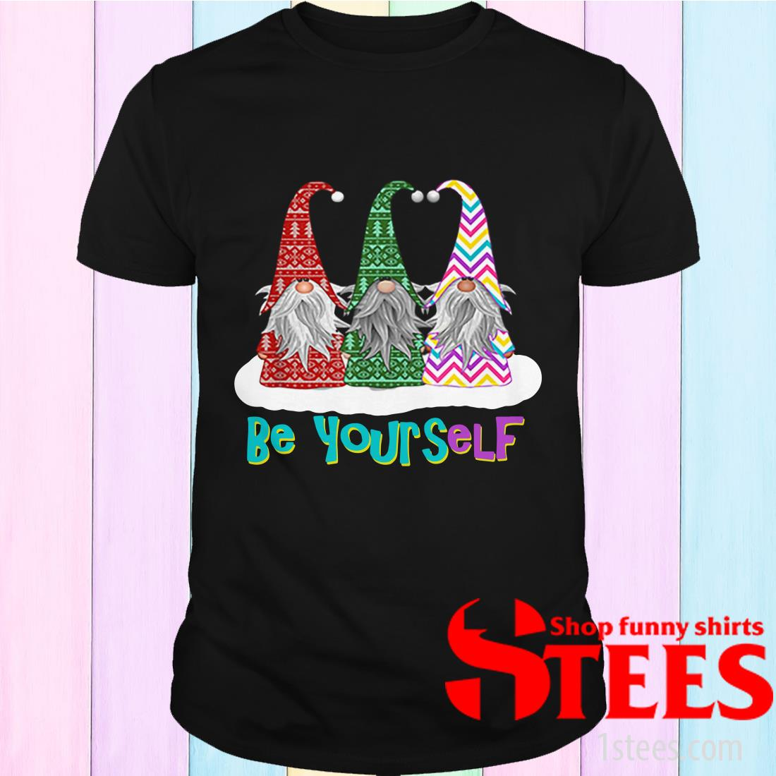 Three Gnomes Be Yours-Elf Shirt