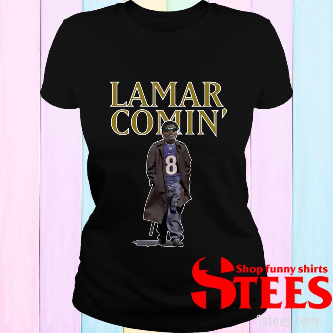 Lamar Comin 8 Lamar Jackson Shirt