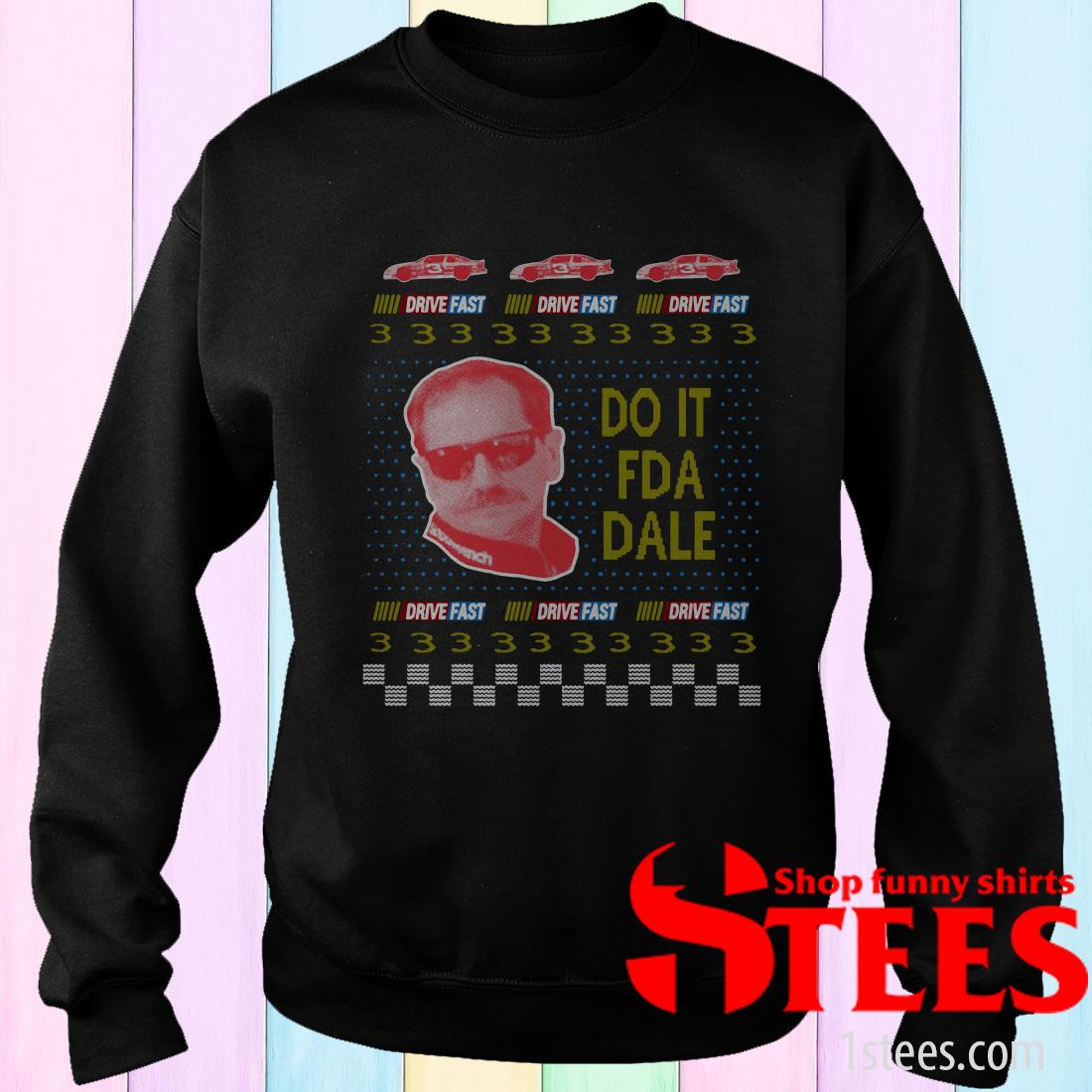 Do It For Dale Merry Ugly Christmas Sweatshirt