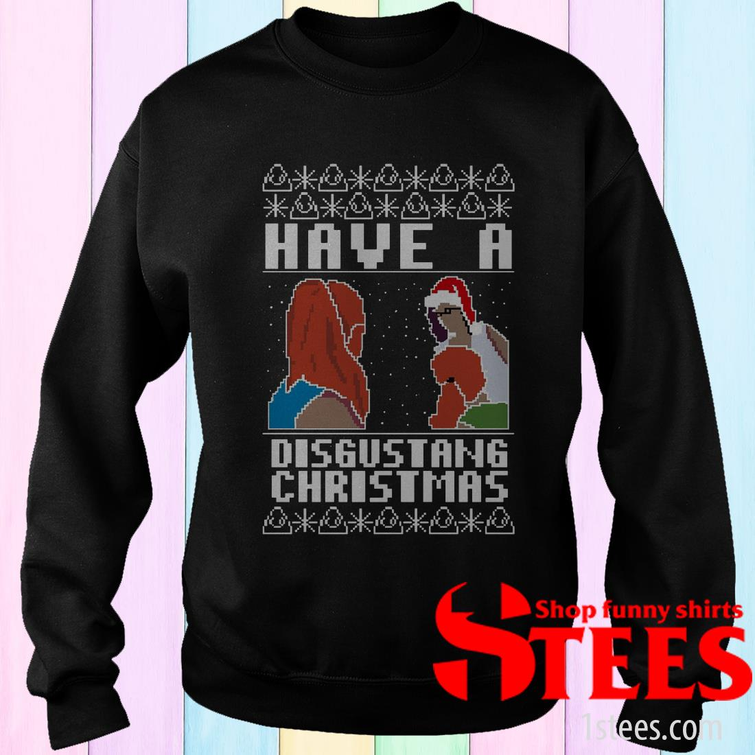 Have A Disgustang Christmas Jumper Sweatshirt