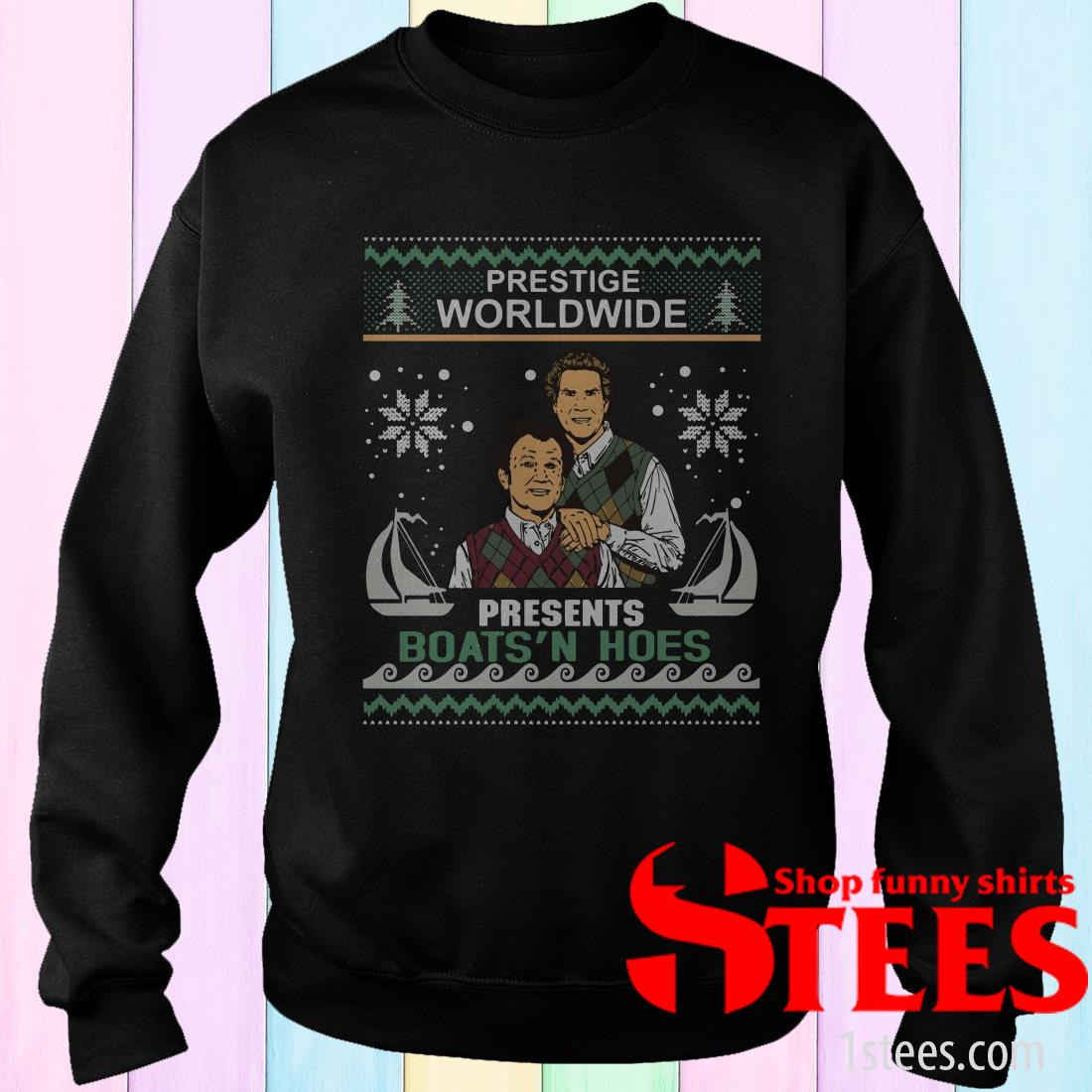 Step Brothers Prestige Worldwide Presents Boats 'n Hoes Ugly Christmas Sweatshirt