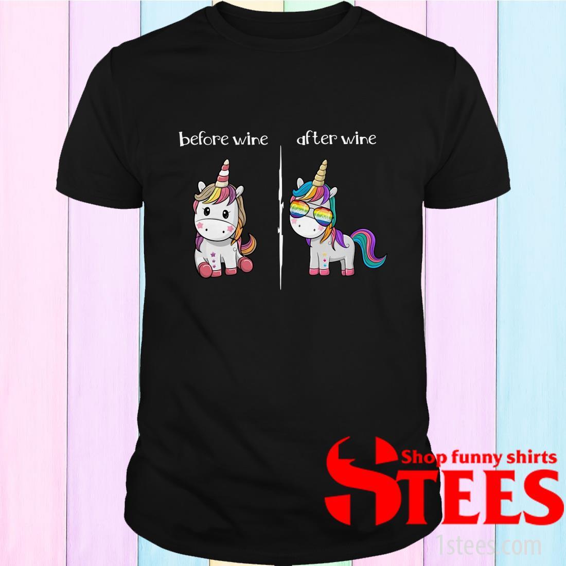 Unicorn Before Wine Unicorn After Wine Shirt