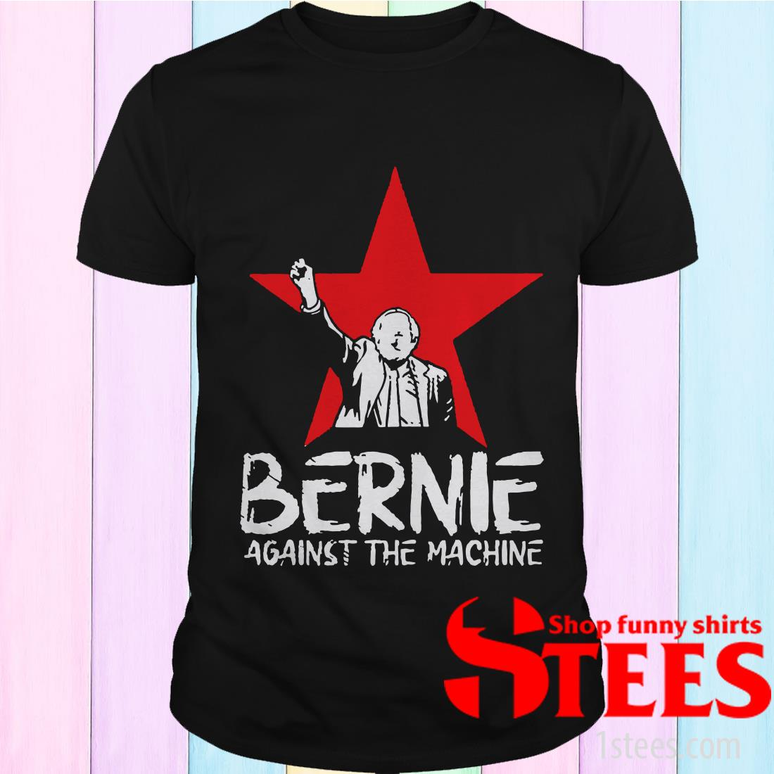 Bernie Sanders AgainsACt The Machine Red Star 2020 Shirt