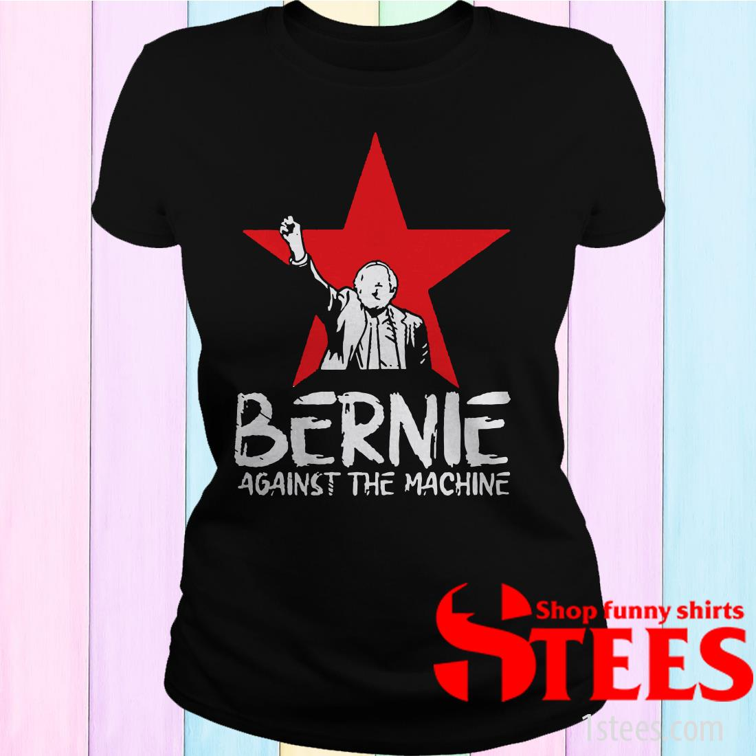 Bernie Sanders Against The Machine Red Star 2020 Women's T-Shirt