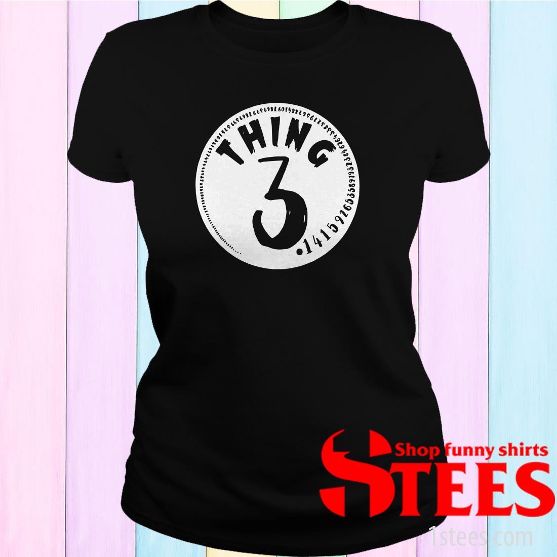 Thing 3 Math Teacher Pi Day Women T-Shirt
