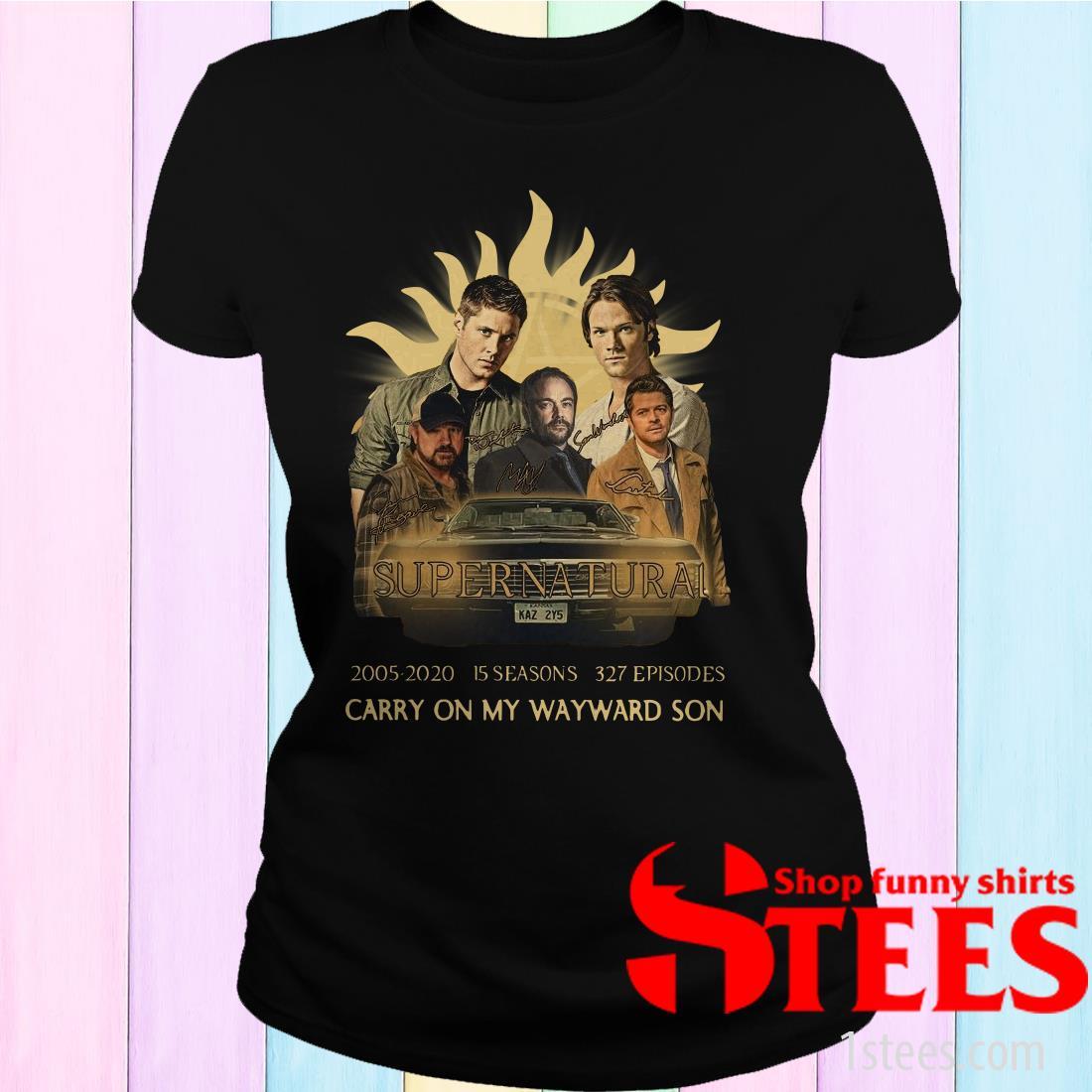 Supernatural 2005-2020 15 Seasons 327 Episodes Carry On My Wayward Son Women's T-Shirt