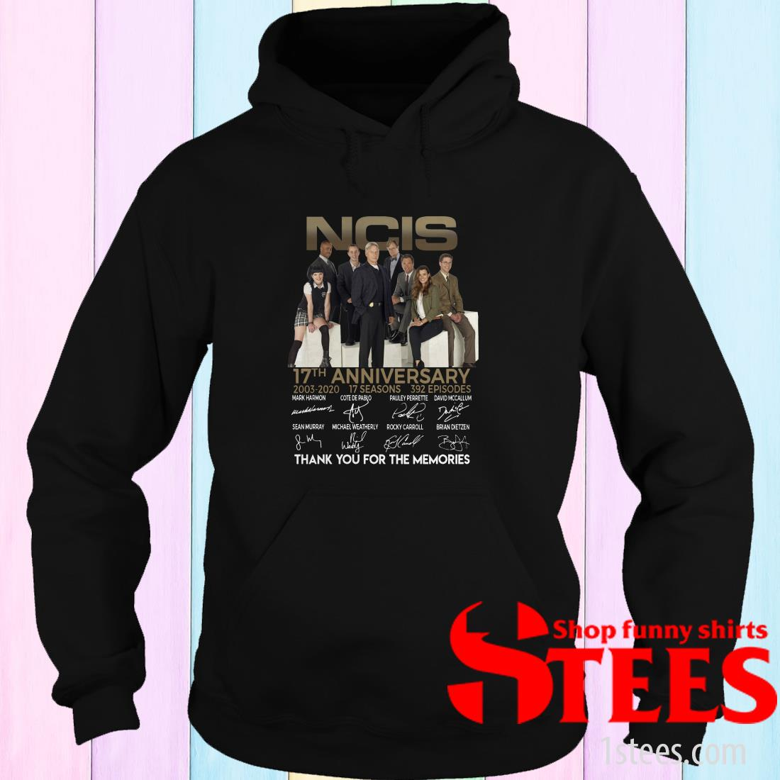 Ncis 17th Anniversary Thank You For The Memories Signature If Hoodie