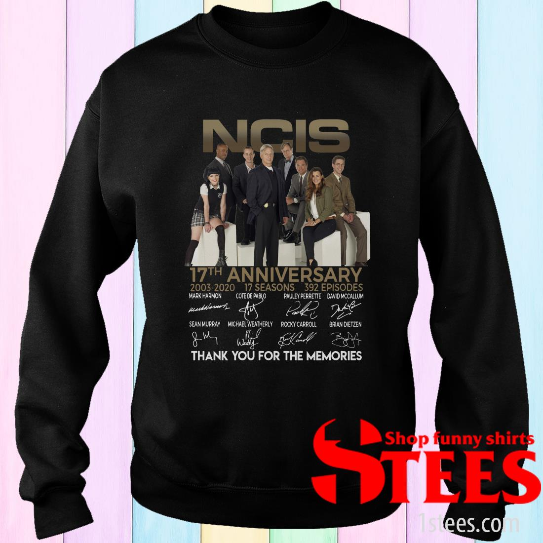 Ncis 17th Anniversary Thank You For The Memories Signature If Sweatshirt