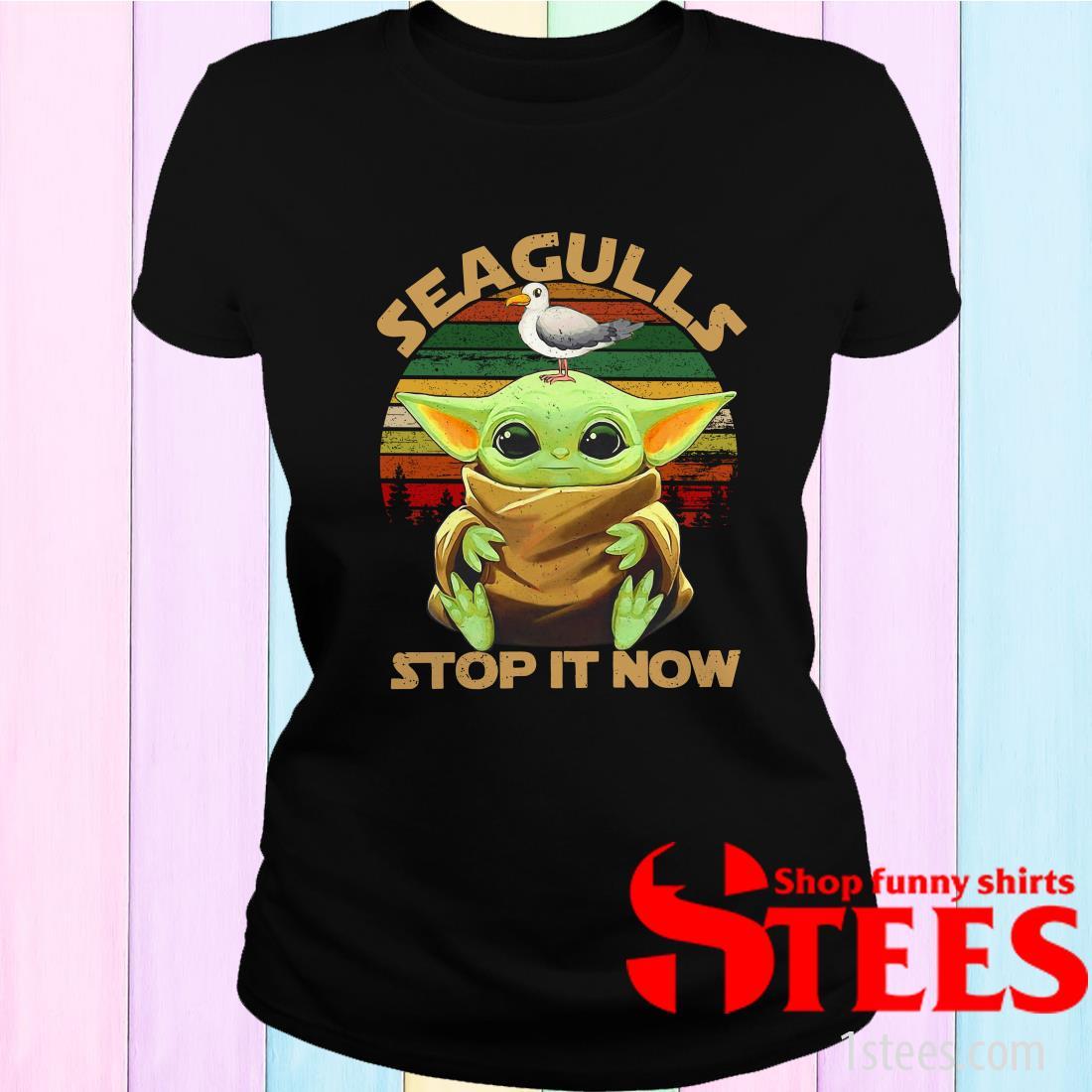 Star Wars Seagulls Baby Yoda Stop It Now Women's T-Shirt
