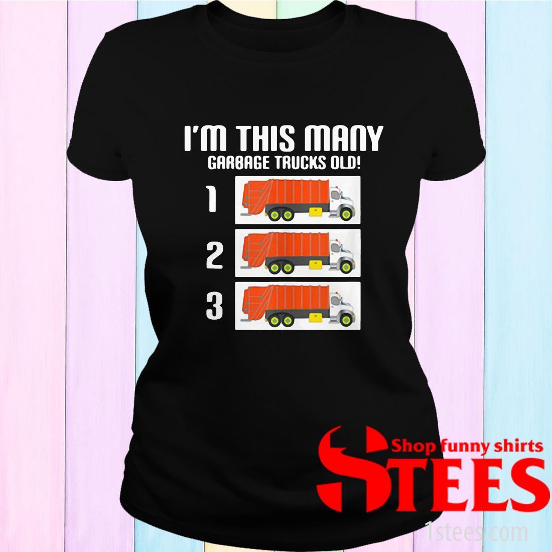 I'm This Many Garbage Trucks Old Three Women's T-Shirt