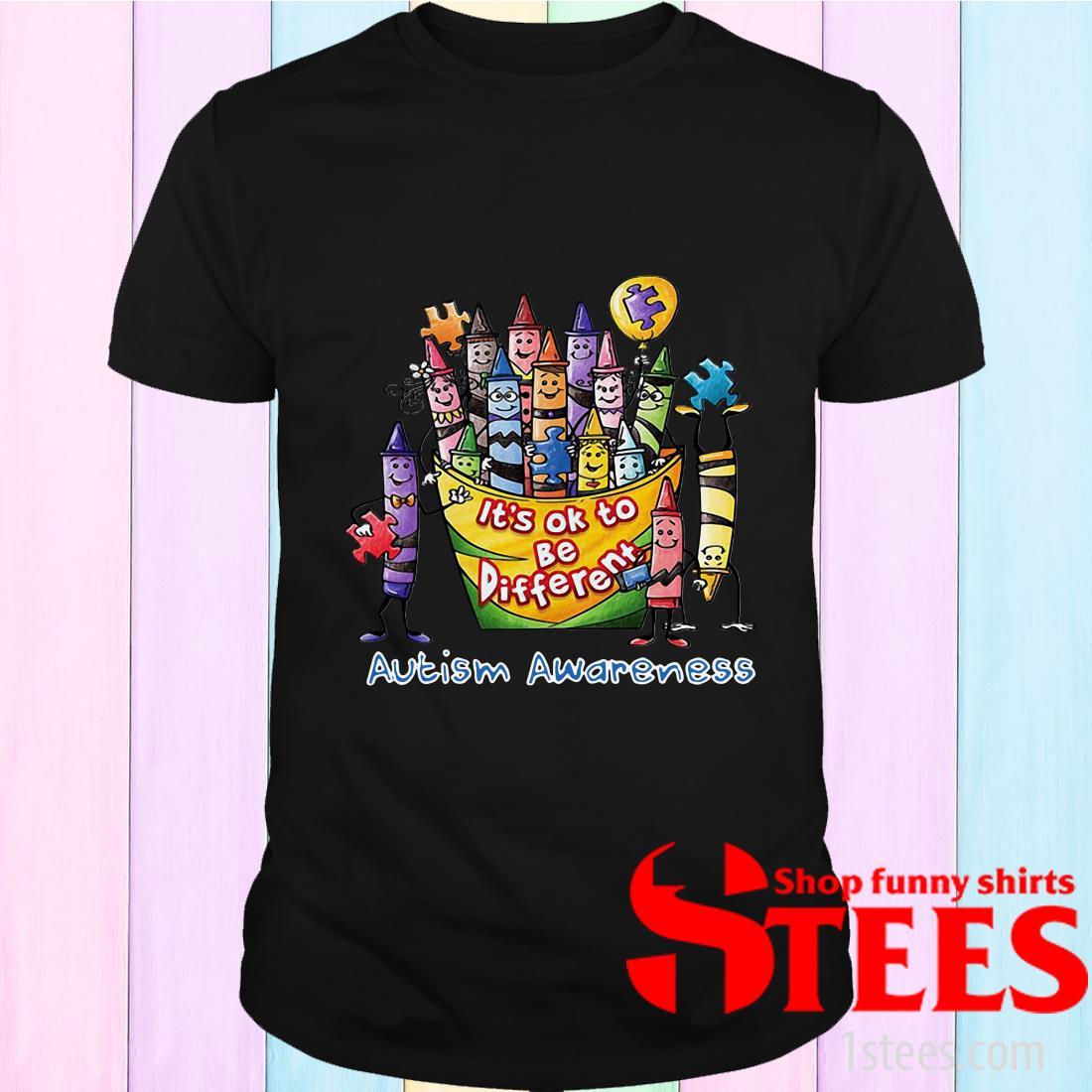 It's Ok To Be Diferent Autism Awareness T-Shirt