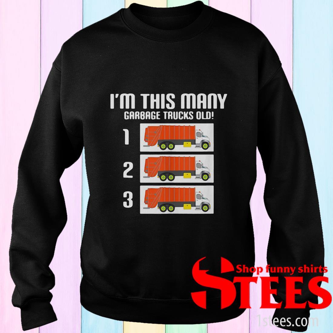 I'm This Many Garbage Trucks Old Three Sweater