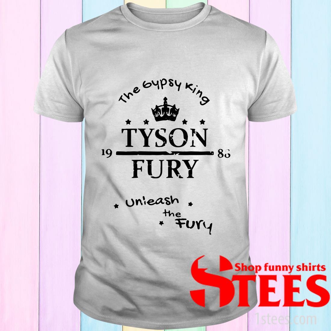 Tyson Fury The Gypsy King Unleash The Fury T-Shirt