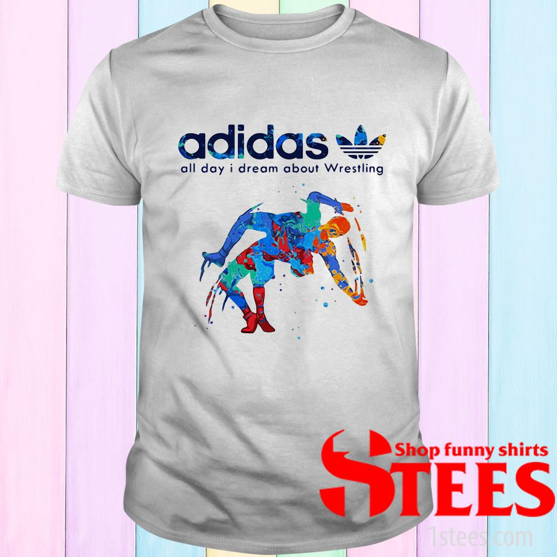 Adidas All Day I Dream About Wrestling Hot T-Shirt