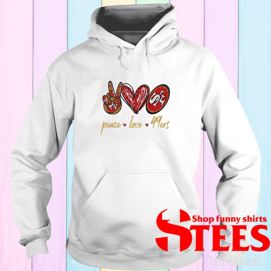 Peace Love San Francisco 49ers Hoodies