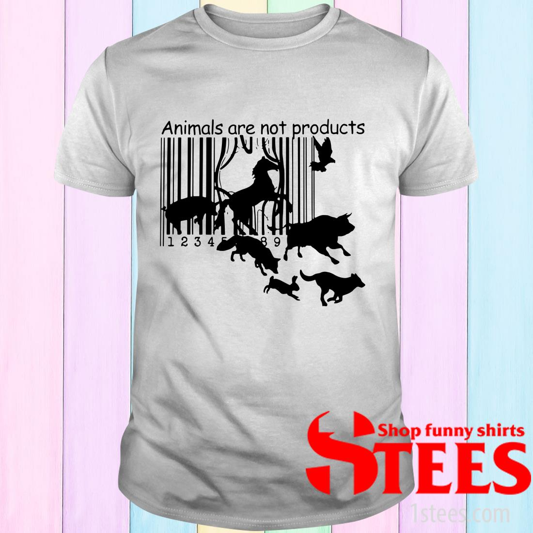 Vegan Animals Are Not Products Shirt
