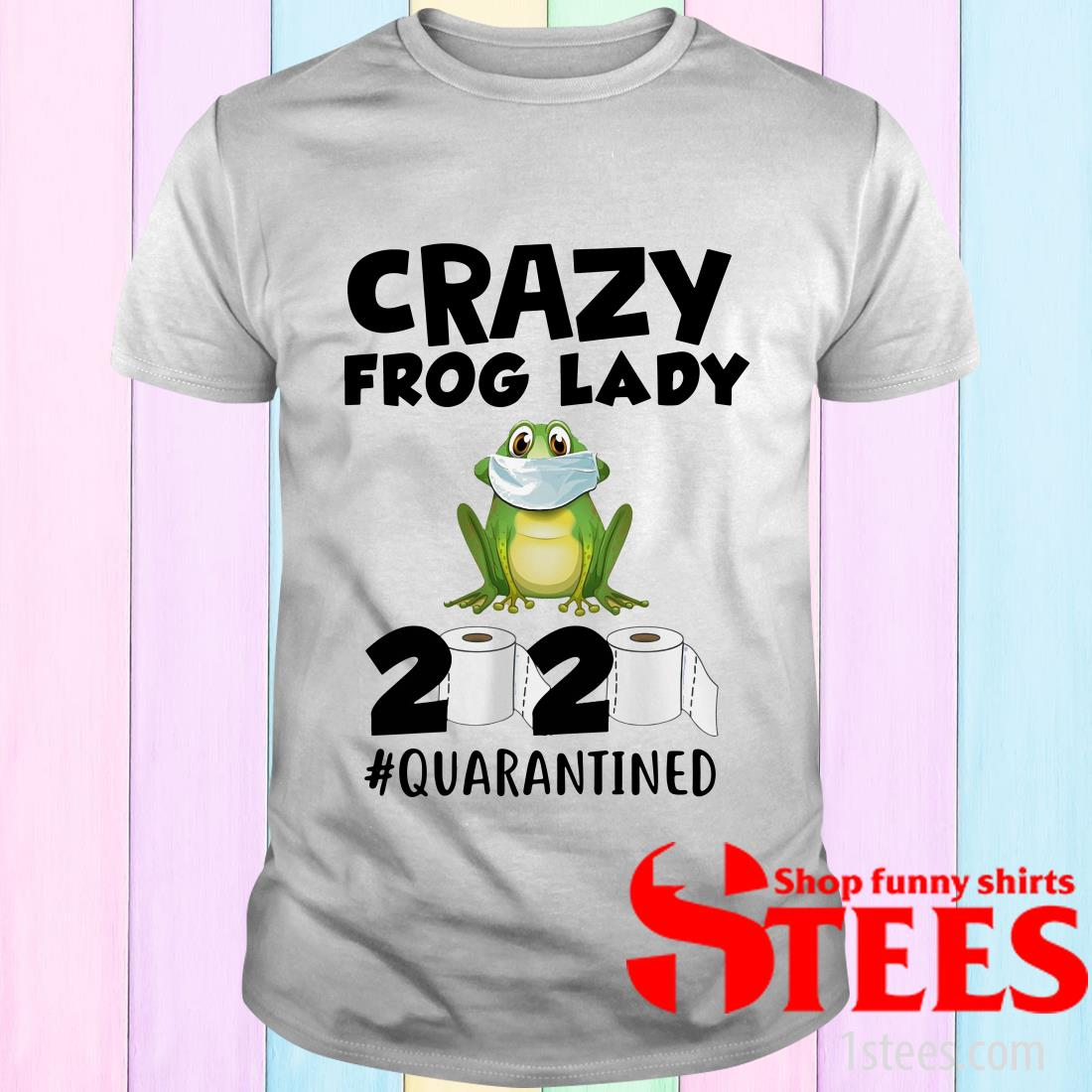Crazy Frog Lady 2020 Isolated Toilet Paper Mask T-Shirt