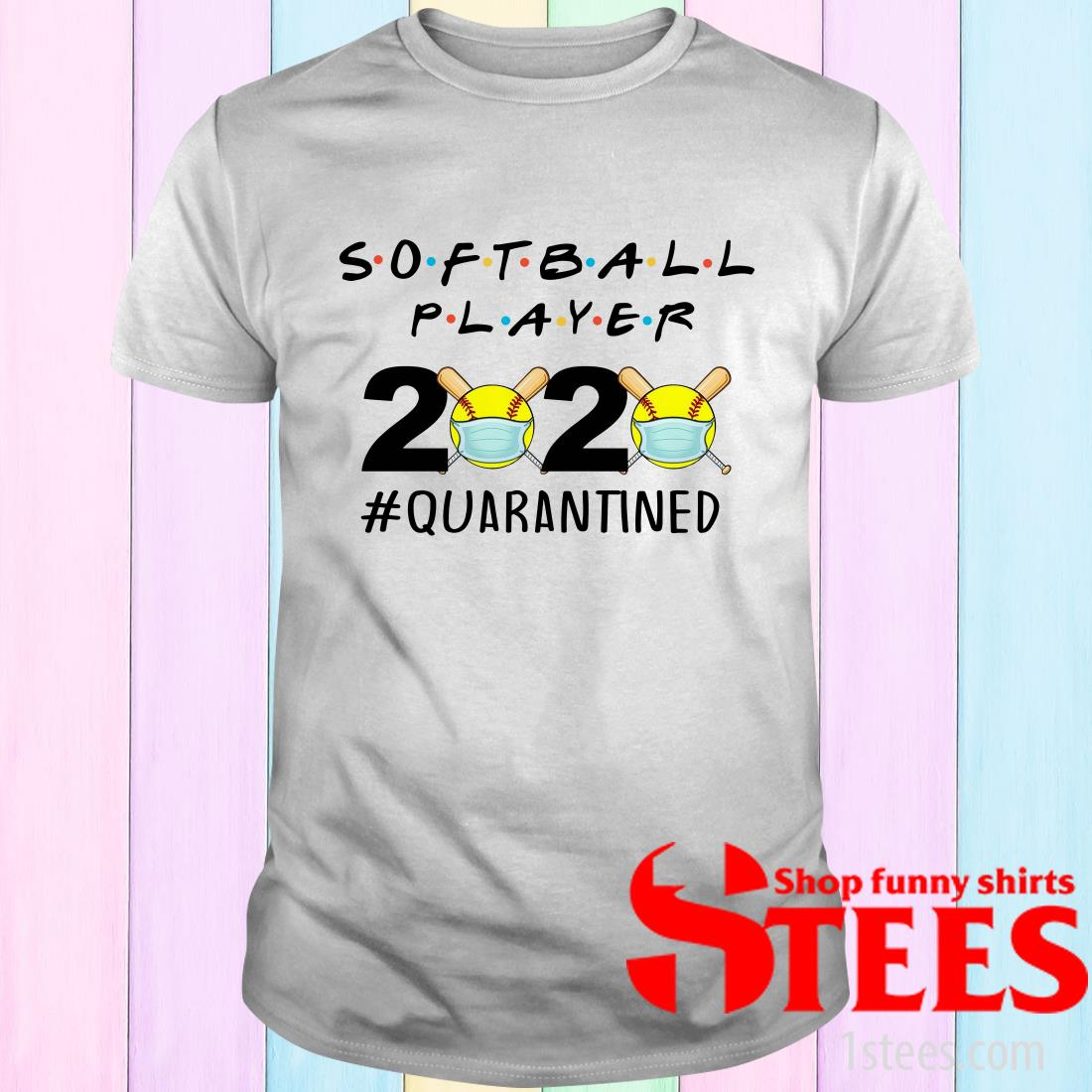 Softball player 2020 Quarantined T-Shirt