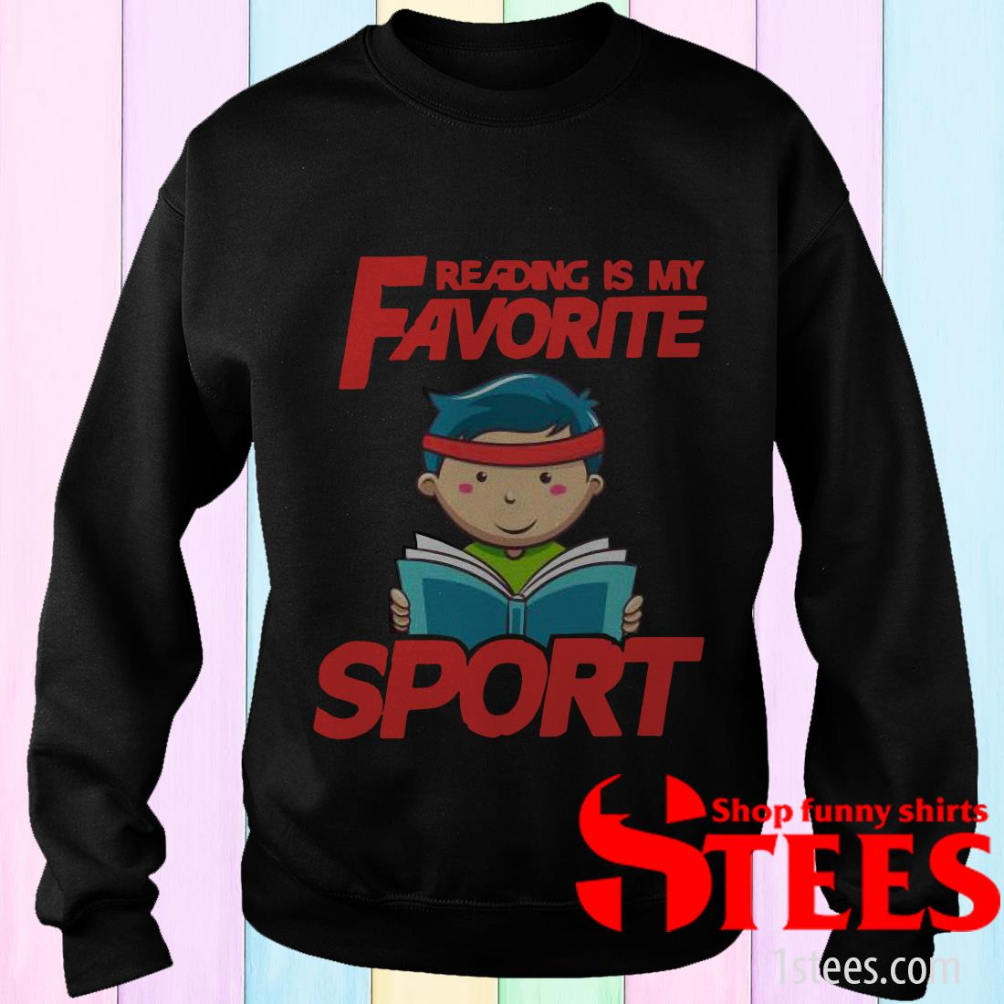 Reading Is My Favorite Sport Shirt