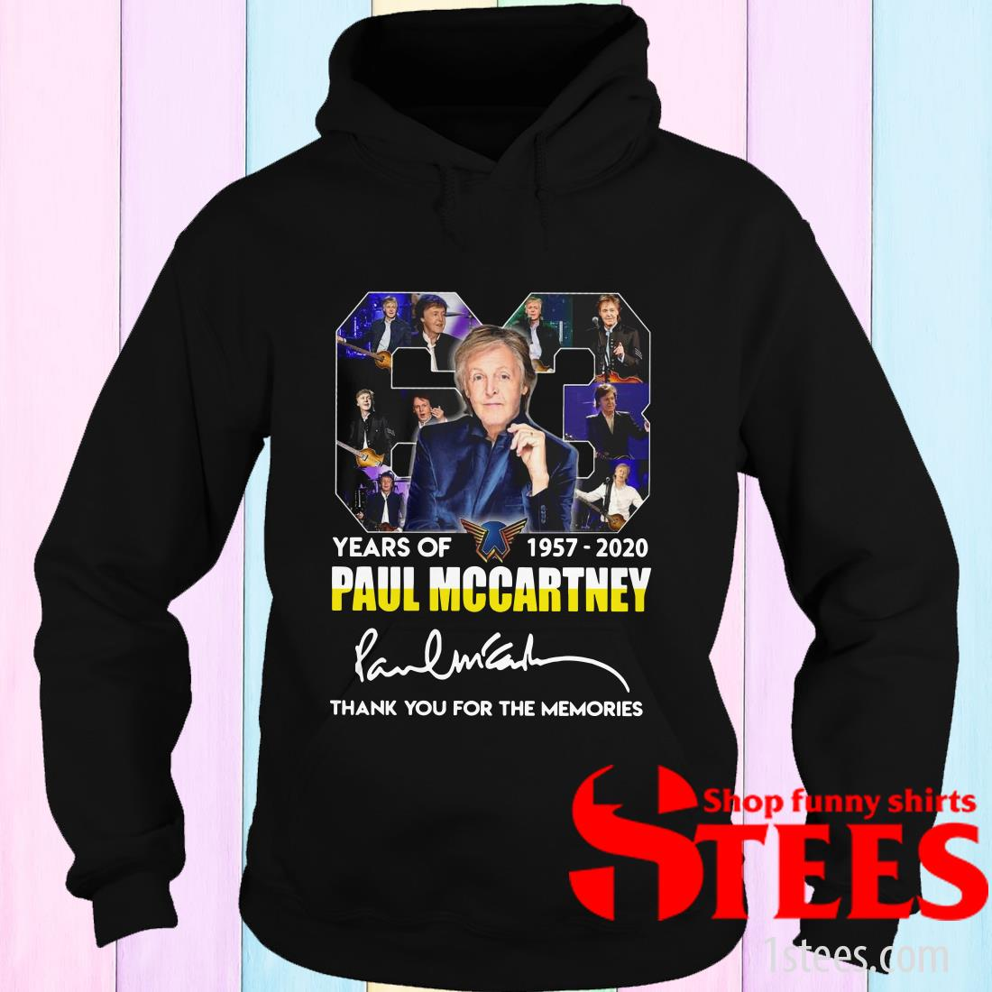 63 Years Of 1957 2020 Paul Mccartney Thank You For The Memories Signature Hoodies