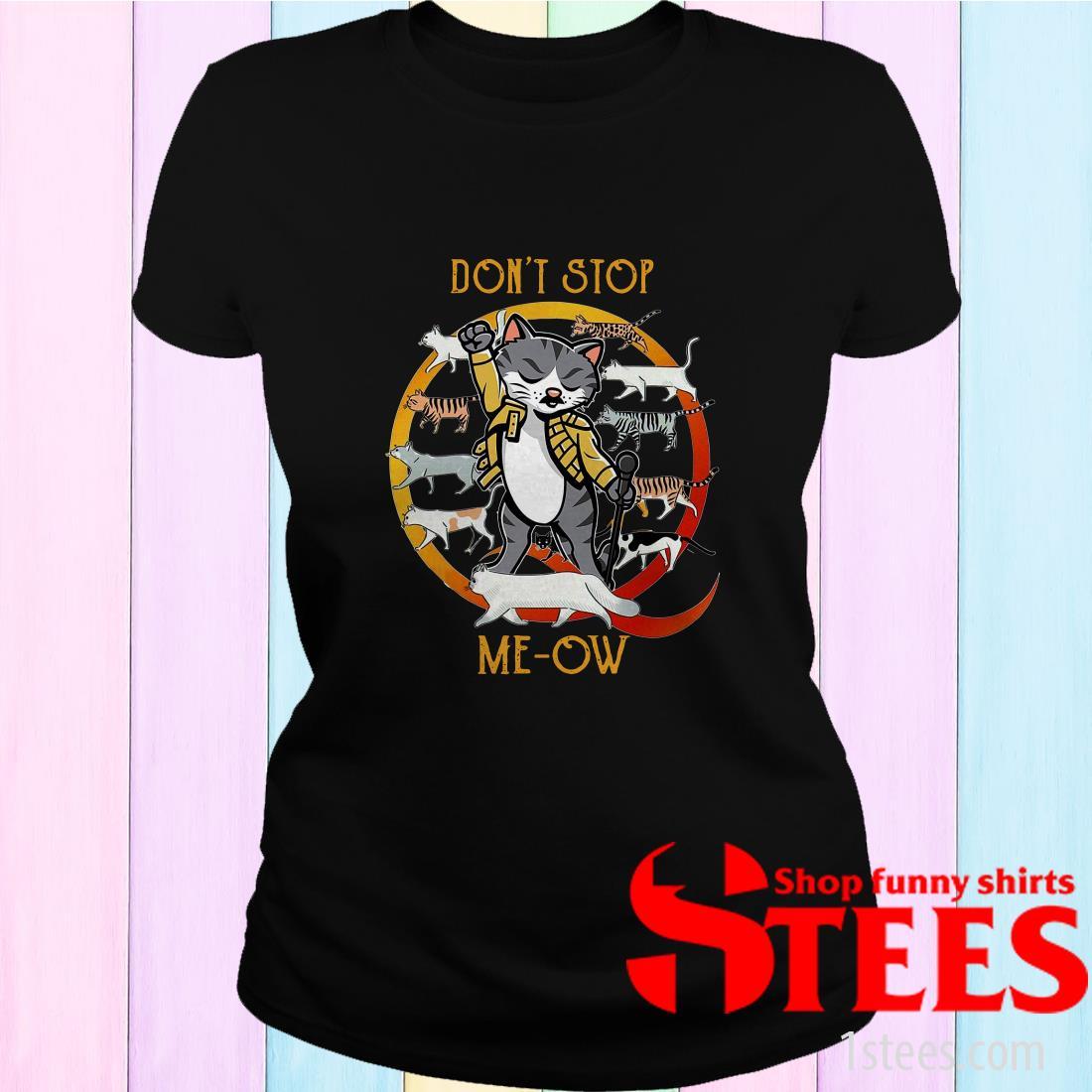 Freddie Mercury Cat Don't Stop Meow Tee Women's T-Shirt