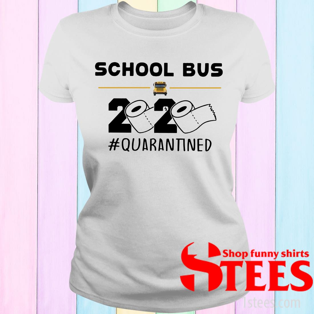 School Bus Driver Quarantined Women's T-Shirt