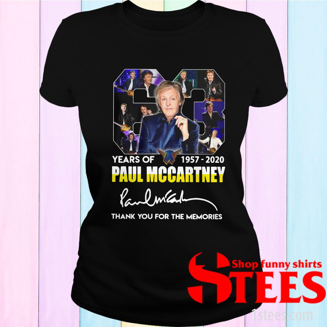 63 Years Of 1957 2020 Paul Mccartney Thank You For The Memories Signature Women's T-Shirt