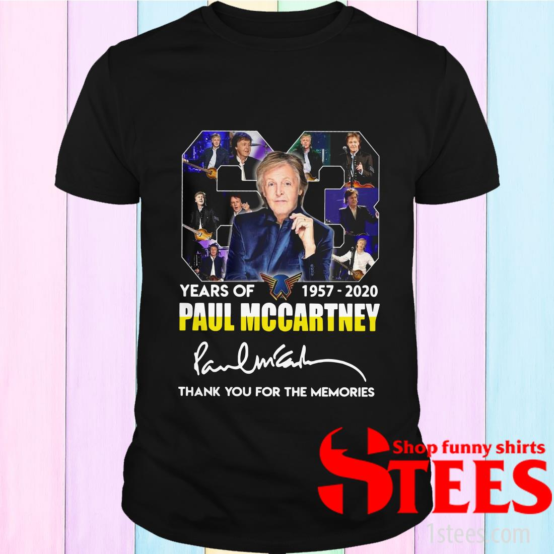 63 Years Of 1957 2020 Paul Mccartney Thank You For The Memories Signature T-Shirt