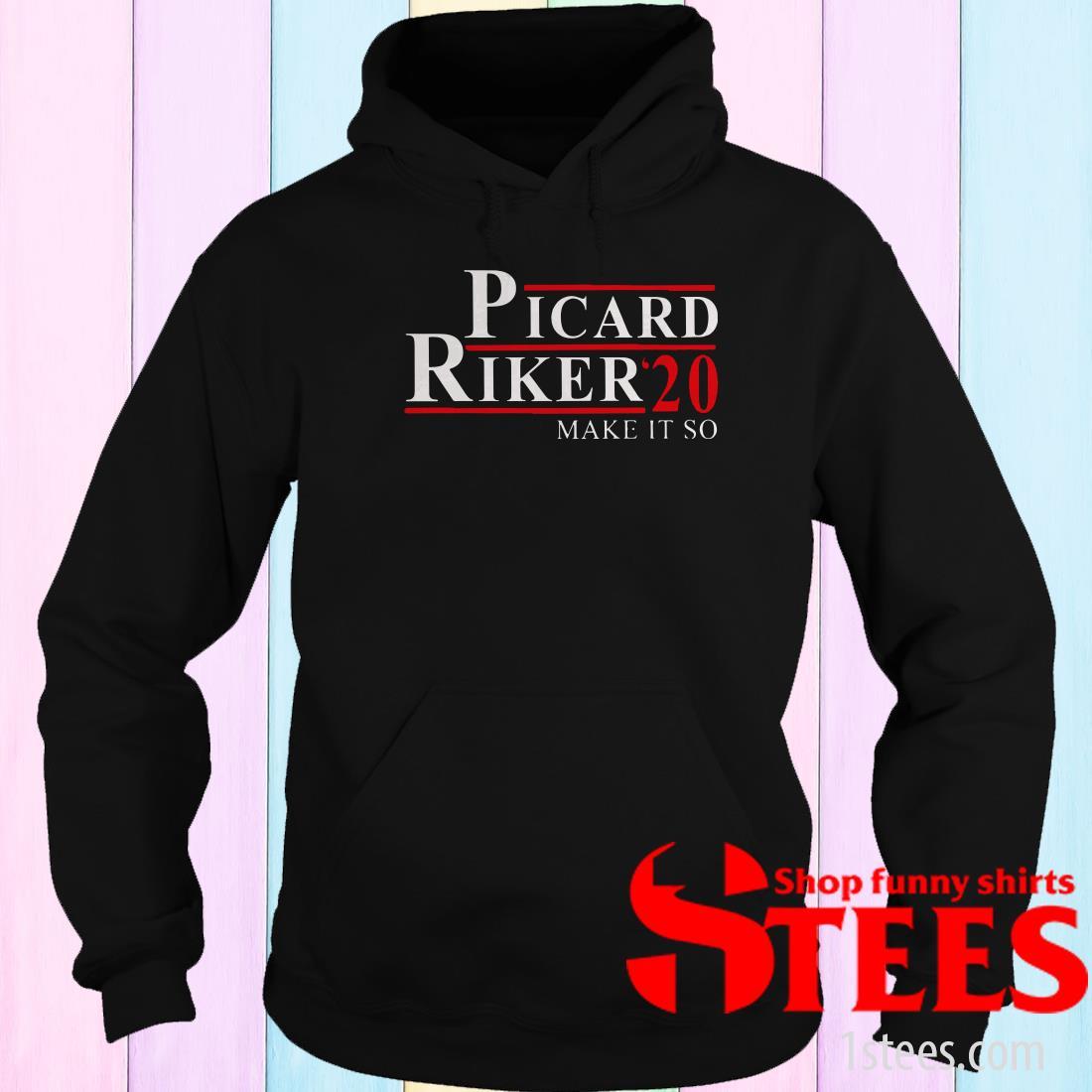 Picard Riker 2020 for President Make It So Funny Shirt
