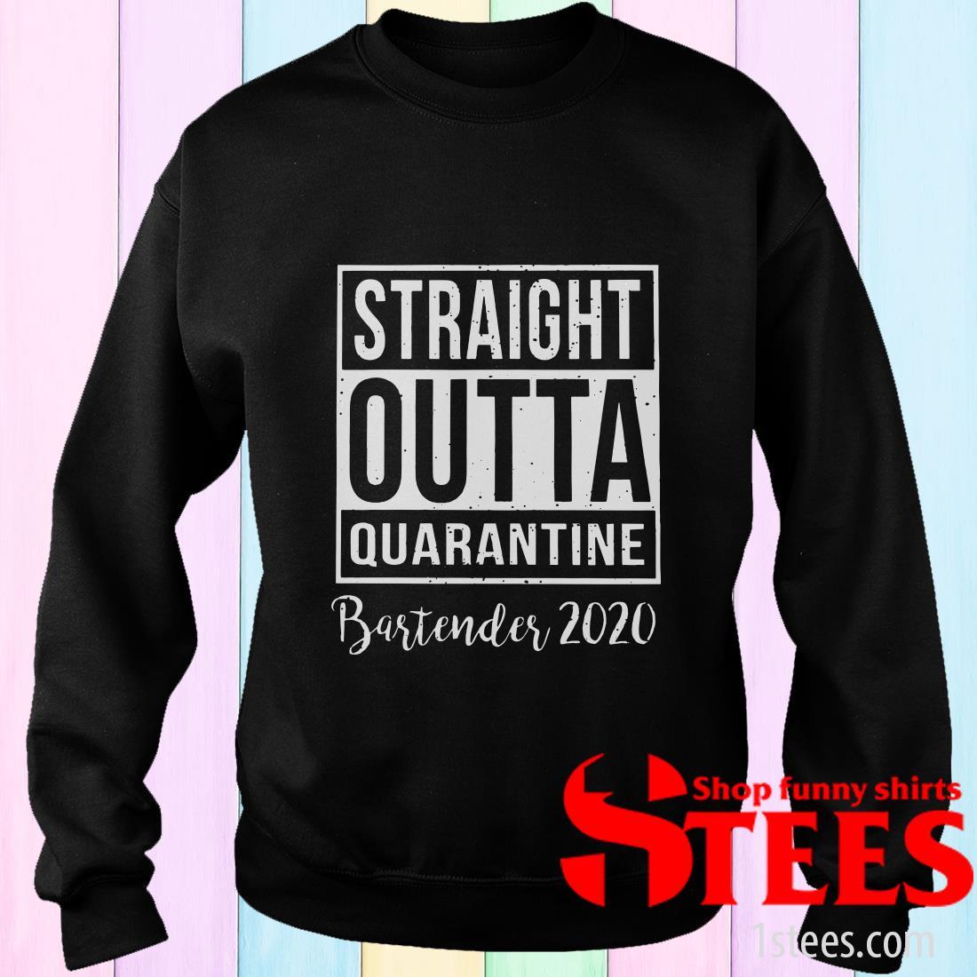 2020 Straight Outta Quarantine Bartender Sweater