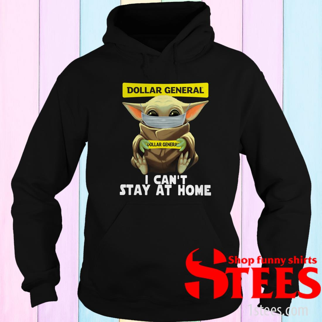 Baby Yoda Face Mask Dollar General Can't Stay At Home Shirt