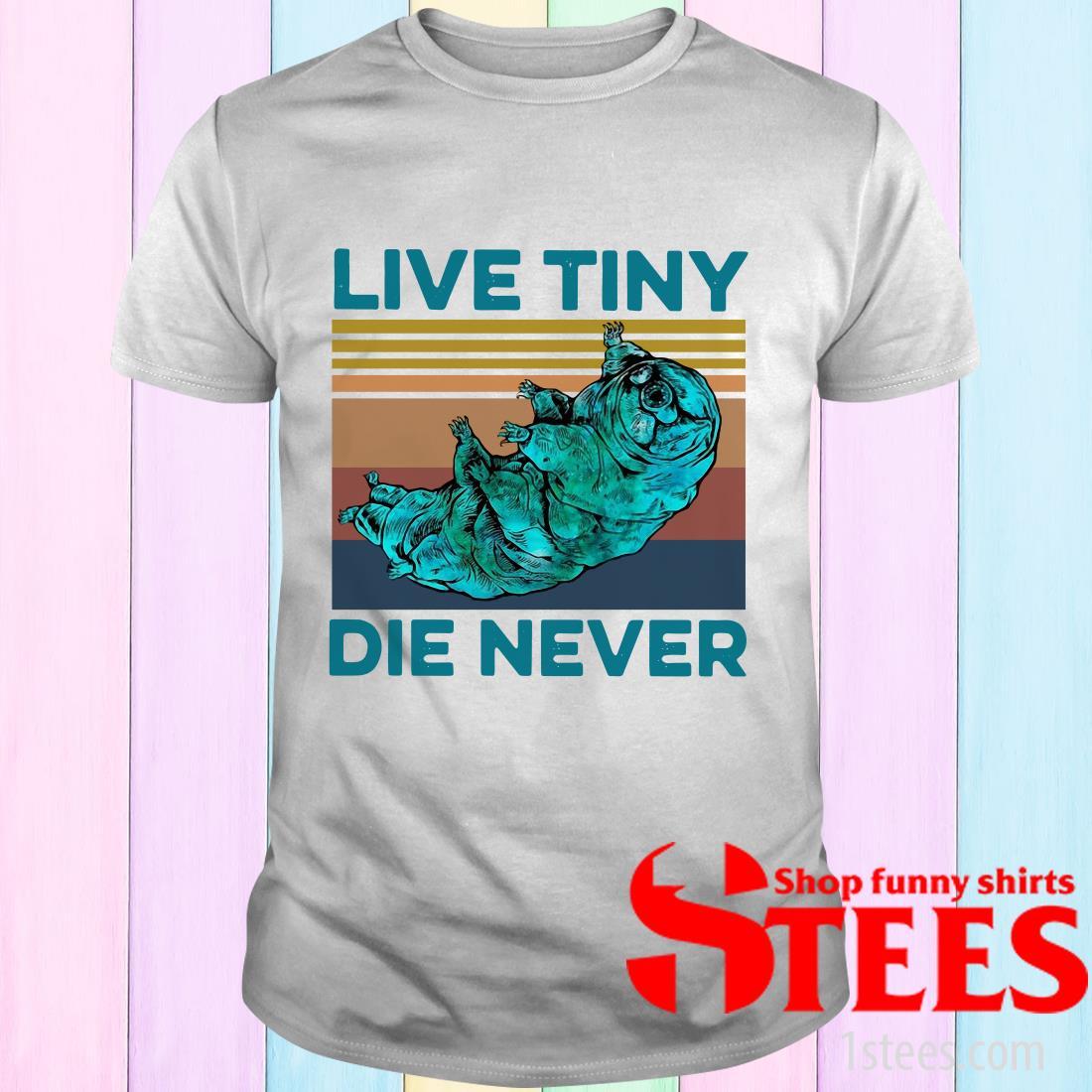 Vintage Animal Live Tiny Die Never Shirt